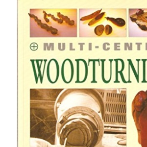Multi-centre Woodturning