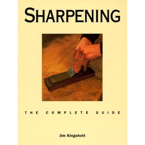 Sharpening: The Complete Guide (Complete Guides)