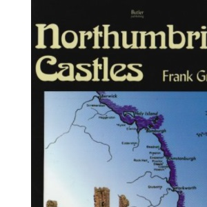 Northumbrian Castles of the Coast