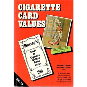 Cigarette Card Values 1994: Guide to Cigarette and Other Trade Cards