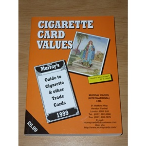 Cigarette Card Values 1999: Guide to Cigarette and Other Trade Cards