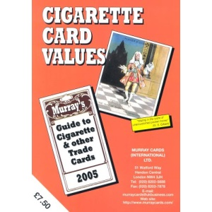 Cigarette Card Values 2005: Murray's Guide to Cigarette and other Trade Cards (Murray Cards International Ltd)