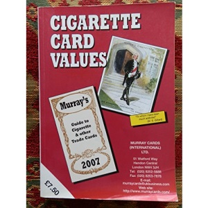 Cigarette Card Values 2007: Murray's Guide to Cigarette and Other Trade Cards