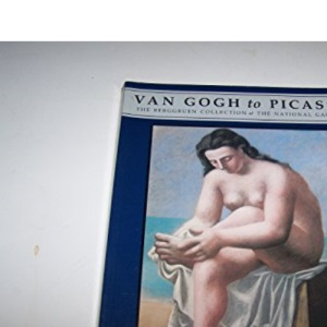 Van Gogh to Picasso: The Berggruen Collection at the National Gallery