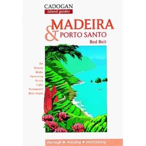 Madeira: And Porto Santo (Cadogan Guides)