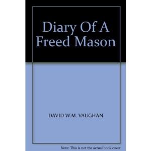 Diary of a Freed Mason
