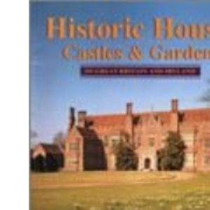 Historic Houses, Castles and Gardens in Great Britain and Ireland