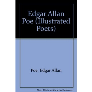 Edgar Allan Poe (Illustrated Poets)
