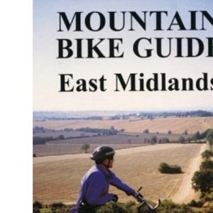 Mountain Bike Guide - East Midlands