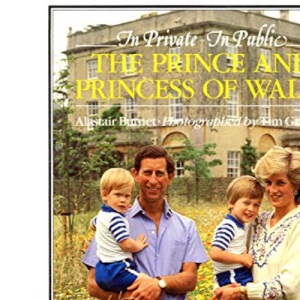 In Private - In Public: Prince and Princess of Wales