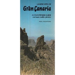 Landscapes of Gran Canaria: A Countryside Guide (Landscape countryside guides)