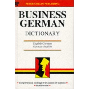 Business German Dictionary (Business Dictionary Series)