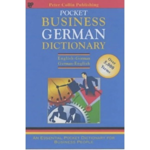 Business Glossary: English-German, German-English (Bilingual Business Glossary)