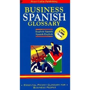 Business Glossary: English-Spanish, Spanish-English (Bilingual Business Glossary)
