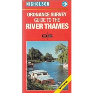 Nicholson/Ordnance Survey Guide to the River Thames, River Wey and Basingstoke Canal