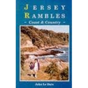 Jersey Rambles: Coast and Country (Seaflower books)