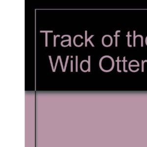 Track of the Wild Otter