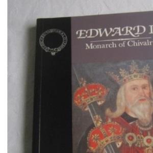 Edward III: Monarch of Chivalry