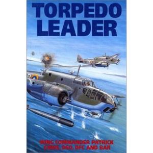 Torpedo Leader (Grub Street Aviation Classics)