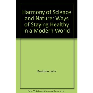 Harmony of Science and Nature: Ways of Staying Healthy in a Modern World