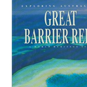 Exploring Australia's Great Barrier Reef