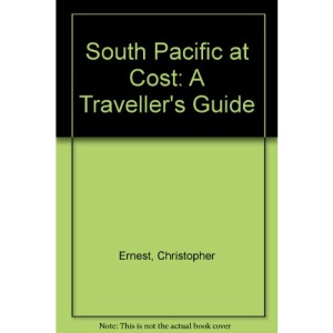 South Pacific at Cost: A Traveller's Guide