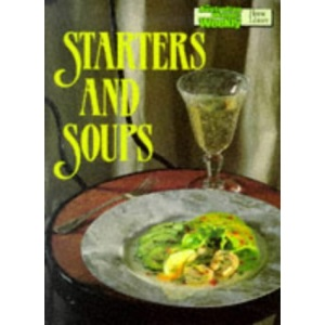 Starters and Soups Cook Book (Australian Women's Weekly Home Library)