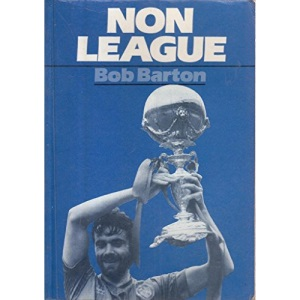 Non-league: History of League and Cup Football