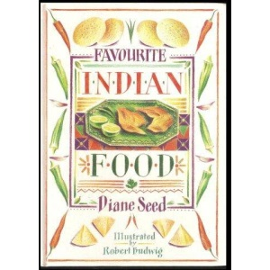 Favourite Indian Food (The best of ethnic cooking)