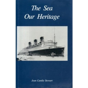 Sea Our Heritage: British Maritime Interests Past and Present