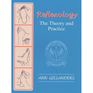 Reflexology: The Theory and Practice
