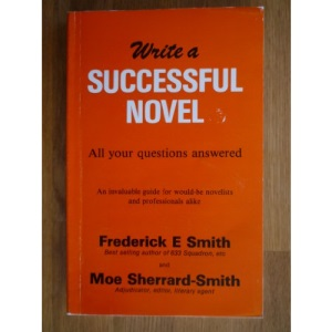Write a Successful Novel: All Your Questions Answered