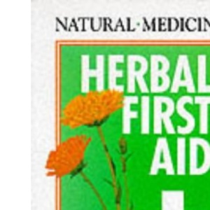 Herbal First Aid: A Guide to Home Use