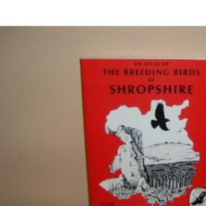Atlas of the Breeding Birds of Shropshire