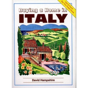 Buying a Home in Italy (Buying a Home Series)