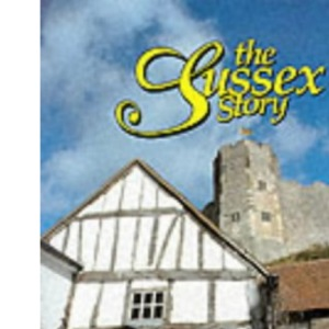 The Sussex Story