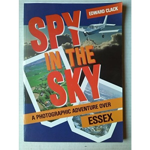 Spy in the Sky: Photographic Adventure Over Essex