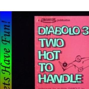 Diabolo 3: Too Hot to Handle