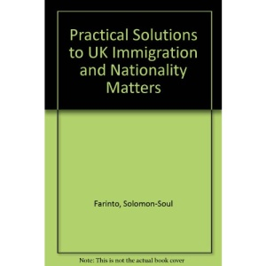 Practical Solutions to UK Immigration and Nationality Matters