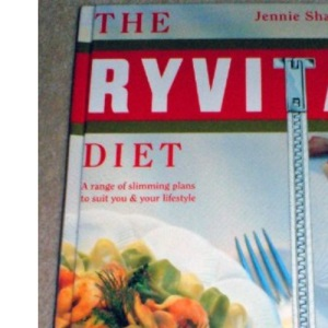 Ryvita Diet: A Range of Slimming Plans to Suit You and Your Lifestyle