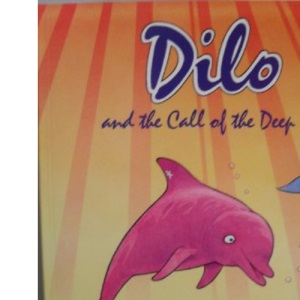 Dilo and the Call of the Deep: 1
