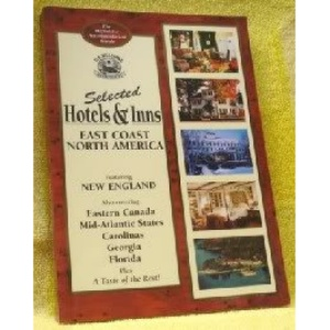 Selected Hotels and Inns: East Coast America