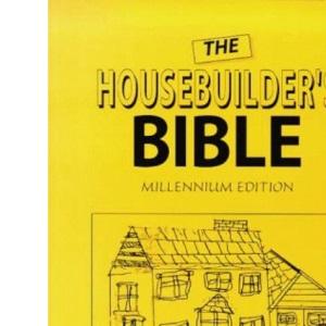 The Housebuilder's Bible Millennium Edition
