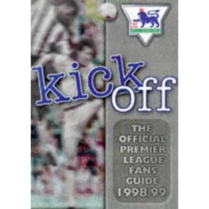 Kick Off 1998-99: The Official Premier League Fans Guide
