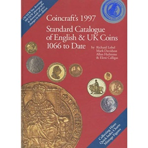 Coincraft's Standard Catalogue of English and UK Coins, 1066 to Date 1997