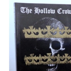 The Hollow Crowns: History of the Battles of the Wars of the Roses