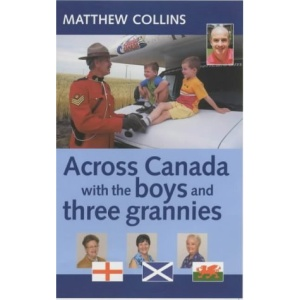 Across Canada with the Boys and Three Grannies