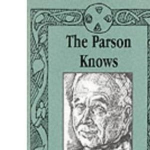 The Parson Knows: From the Parish Notes 1953-68