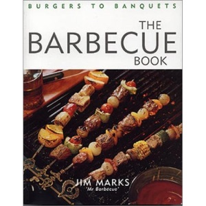 The Barbecue Book: Burgers to Banquets