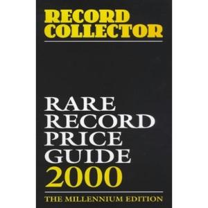 Rare Record Price Guide 2000: The Millennium Edition (Record Collector Magazine)